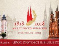 Więcej o 200 – lat Diecezji Siedleckiej
